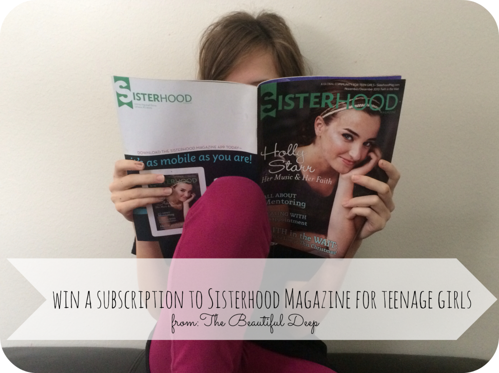win a Sisterhood Magazine subscription from The Beautiful Deep