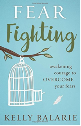 Fear Fighting Book Kelly Balarie - The Beautiful Deep